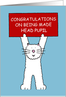 Congratulations on Being Made Head Pupil. card