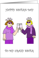 Happy Sister's Day, Two Cartoon Ladies in Funky Outfits. card