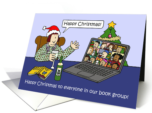 Covid 19 Happy Christmas to Book Group Members Cartoon Humor card
