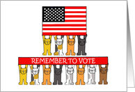 Remember to Vote USA Flag Cartoon Cats and American Flag card