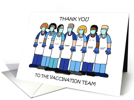 Thank You to the Vaccination Team Cartoon Group card (1680540)