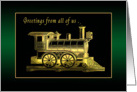 Holiday Greetings From All Of Us, the Christmas Train is Coming card