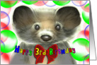 Fuzzy the Mink Says Happy 3rd Birthday, with Bubbles and Bow card
