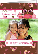 Birthday - Owl, look who's five - custom age & photo card