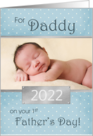 1st Father's Day for Daddy - chevron custom photo / year card