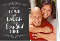 Chalkboard Photo Card - Birthday Love, Laugh, Beautiful Life card