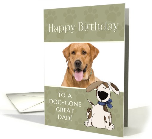 From Dog to Dad on Birthday custom photo card (1287558)