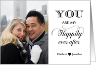 Romantic Anniversary - You are my Happily Ever After custom photo card