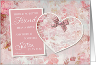 Sister Birthday - Floral Heart Scrapbook - There's No Better Friend card