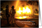 Firefighter Congratulations on New Job Spraying Hose Night Fire card