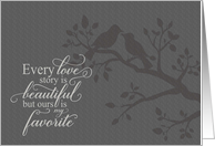 Anniversary Every Love Story is Beautiful typography card