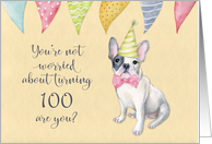 Happy 100th Birthday Worried Bulldog Party Hat And Banners Card