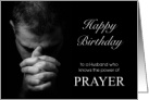 Husband Birthday Power of Prayer Man Praying card