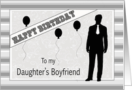 Birthday for Daughter's Boyfriend - Male Silhouette, Balloons card