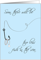 Two Less Fish in the Sea, Rings, Engagement Announcement card