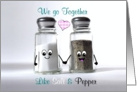 We go together like salt and pepper - cute romantic love themed card