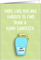 Harder to Find Than Hand Sanitizer Dad, Humorous card