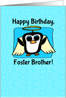 Birthday for Foster Brother - Little Angel Penguin on Blue with Hearts card