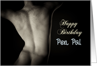 Sexy Man Back for Pen Pal Birthday card