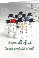 Coach Seasons Greetings from all of us Fantasy Team of Snowmen card