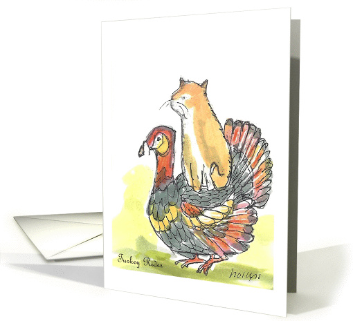 Thanksgiving Turkey Rides, Cat Sitting on Turkey's Back card (1314542)