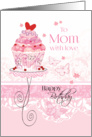 Birthday for Mom - Pink Cupcake on Stand with Lace - Effect Design card