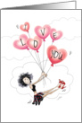 Valentine's Day, I Love You - Funny Girl Floating With Balloons card