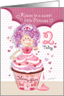 Birthday Princess Age 2 - Princess Cupcake Blowing Kisses card