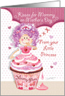 Mother's Day From Little Daughter - Princess Cupcake Blowing Kisses card