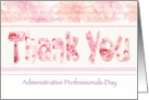 Admin Pro Day, Floral Thank You in Pink Tones card