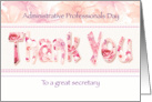 Secretary, Admin Pro Day - Floral Thank You in Pink Tones card