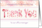 Admin Pro Day, Office Manager - Floral Thank You in Pink Tones card