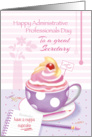 Secretary, Admin Pro Day - Cup of Cupcake card