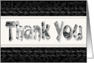 Blank Thank You - Black & White Floral Thank You Words card