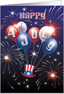 Happy 4th of July - Fireworks, Balloons, and Top Hat card
