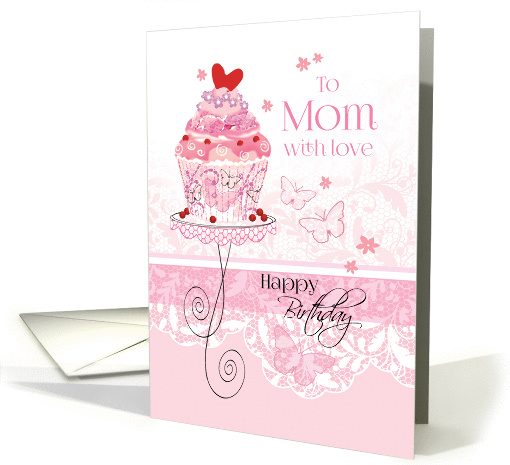 Birthday for Mom - Pink Cupcake on Stand with Lace -... (1172458)