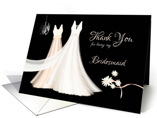 Bridesmaid Thank You - 2 Dresses, Flowers and Chandelier card