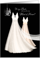 Maid of Honor Request to Aunt - 2 Cream Dresses and Chandelier card