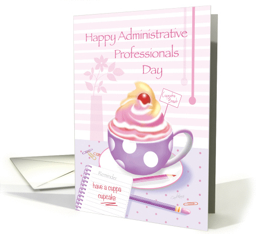Happy Administrative Professionals Day - Cup of Cupcake card (1263580)