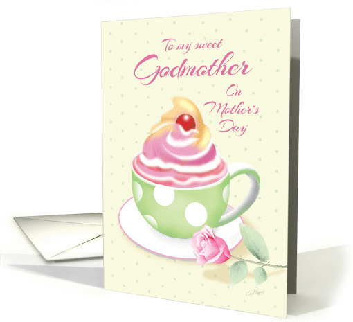 Godmother on Mother's Day - Cup of Cupcake with Rose card (1272030)