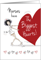 Nurses Day, for Female - Funny Nurse With Huge Heart card