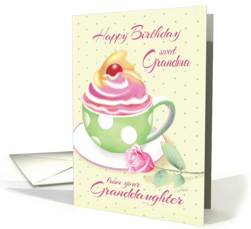 Grandma Birthday from Granddaughter - Green Cup of Cupcake card