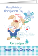 Grandpa, Grandparents Day Birthday, from Grandson - Cute Bunny card
