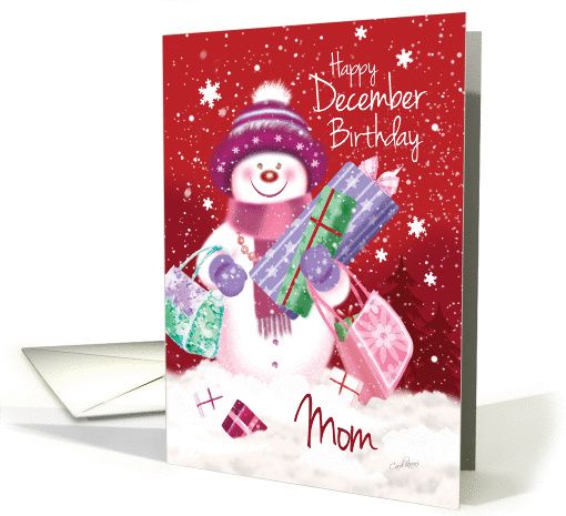 December Birthday, Mom - Sweet Snow Woman Christmas Shopping card