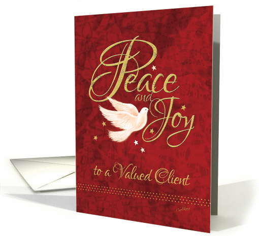Client, Business Christmas - Dove with Peace and Joy, Words card