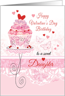 Daughter, Valentine's Day, Birthday - Pink Cupcake on Stand card