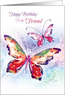 Birthday, Friend - Two Colorful Butterflies on Water-Color card