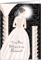 Niece, Will You Be My Bridesmaid - Brunette In Cream Dress card
