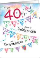 40th Birthday, Celebrations, with 4 rows of Buntings card