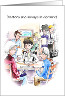 A Female Doctor in demand, Doctors' Day card